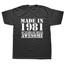 Drôle fait en 1981 40 ans d'être génial 40th anniversaire impression blague T-shirt mari décontracté à manches courtes coton t-shirts hommes