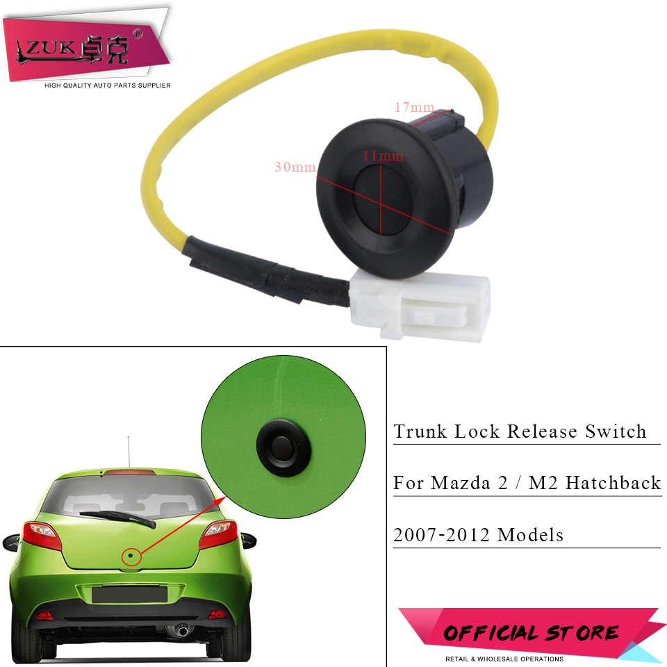 ZUK Rear Trunk Liftgate Luggage Lock Push Door Release Switch Button For Mazda 2 3 M2 M3 2007 2008 2009 2010 2011 2012 Hatchback(China)