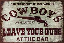Ковбои, оставьте свой Пистолеты юмористическое смешное Стиль Винтаж предупредить Ретро Человек Пещера Человек домашний бар Новинка фермы ...