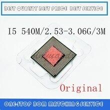 i5 540M Processor i5 540M notebook Laptop CPU PGA 988 cpu