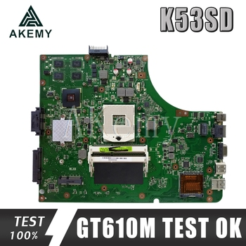 For ASUS K53SD K53S A53S Laptop motherboard Mainboard K53SD Motherboard test 100% OK Motherboard GT610M 2GB HM65