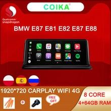 Sistema Multimedia con GPS para coche, navegador Navi automático con Carplay, WIFI, 4G, Android 10, para BMW E87, E81, E82, E88, 4 + 64GB, 8 núcleos, 1920x720, Pantalla táctil IPS