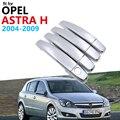 Роскошный хромированный набор для отделки крышки ручки для Opel Astra H 2004 ~ 2009 Vauxhall Holden аксессуары для семьи автомобильные наклейки 2008 2007 2006