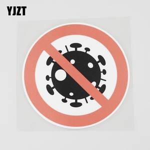 YJZT 11CMX11CM Prohibition Sign PVC Decal Virus Car Sticker Graphical Label 11B-0213