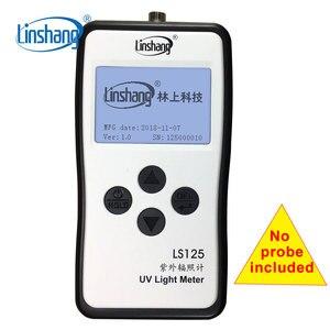 Image 1 - Linshang LS125 UV ışık ölçer testi ultraviyole güç UV yoğunluğu enerji 365nm 395nm UVA LED UVB UVC su geçirmez sensör prob