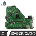 Akemy X550MD материнская плата для ноутбука ASUS X550MD X550M X552M X550MJ R513MD R513MJ тест оригинальная материнская плата N2930/N2940 CPU