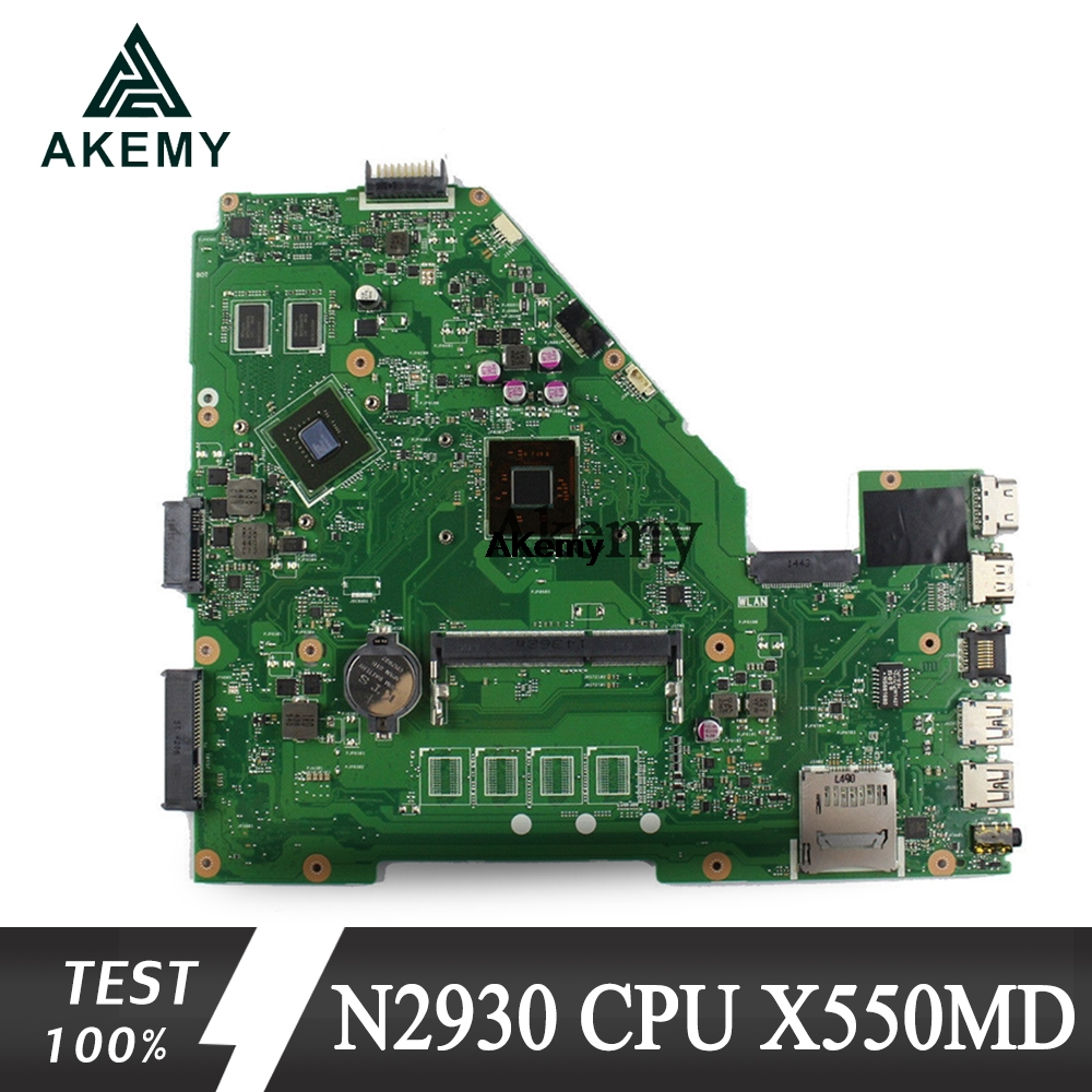 Akemy X550MD Laptop Motherboard For ASUS X550MD X550M X552M X550MJ R513MD R513MJ Test Original Mainboard N2930/N2940 CPU