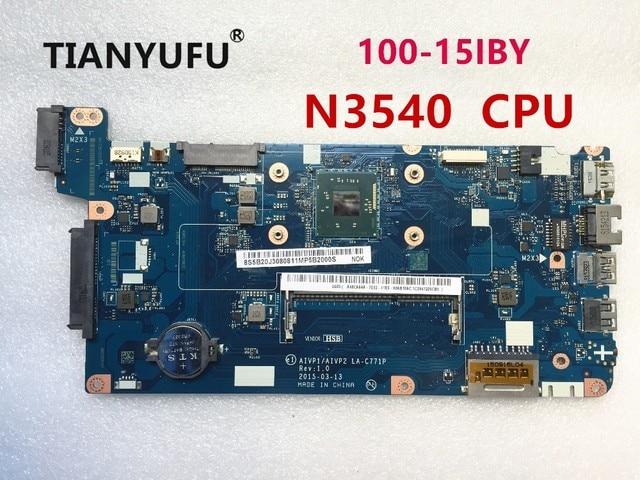 لينوفو B50 10 100 15IBY اللوحة الأم للكمبيوتر المحمول AIVP1/AIVP2 LA C771P اللوحة الأم مع N3540 وحدة المعالجة المركزية (إنتل وحدة المعالجة المركزية) اختبار 100% العمل