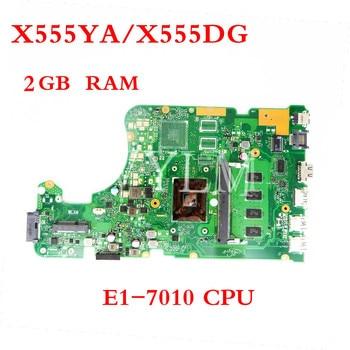 X555YA 2GB RAM E1-7010CPU motherboard For ASUS X555 X555YA X555YI X555D X555DG X555DA laptop motherboard X555YI mainboard Tested