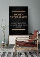 Dinheiro nunca dorme poster arte da parede imagem para sala de estar simples nordic modular lona pintura moderna decoração casa
