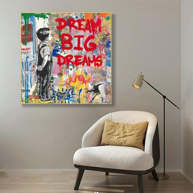 Dream Big Dreams Graffit Painting Printed on Canvas 4