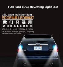 FOR Ford EDGE Reversing Light LED 9W 5300K T15 Retirement Auxiliary Car Refit