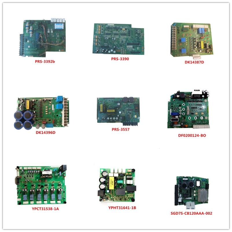 PRS-3392B  PRS-3390  DK14387D  DK14396D  PRS-3557  DF0200124-BO  YPCT31538-1A  YPHT31641-1B  SGD7S-CB120AAA-002 Used