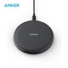 Anker 10 W Беспроводной Зарядное устройство Qi сертифицированы Беспроводной зарядного устройства для iPhone Xs Max/XR/XS/X/8/8 плюс Galaxy S9/S9+/S8/S8+/примечание 9 и т. д