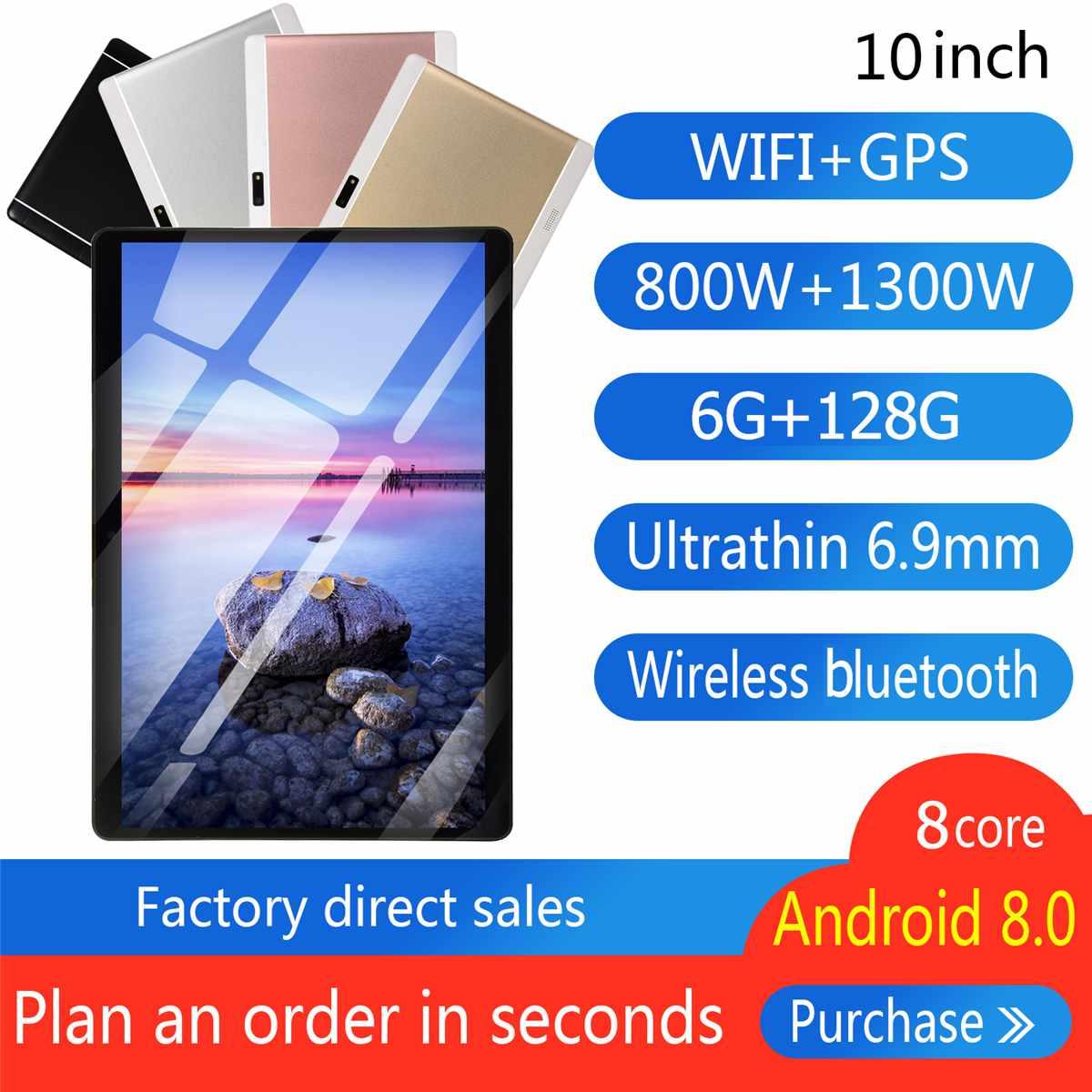 10.1 Inch HD Tablet PC 6+128GB 9000mAh GPS WIFi Bluetooth 4.0 Pad Android 8.0 Tab Dual Cameras/SIMs Octa Cores 3G Call Tab