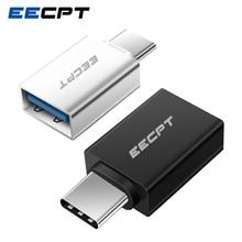 Eecpt usb tipo c otg adaptador usb c para usb 3.0 otg tipo c conversor para macbook samsung s10 s9 huawei companheiro 20 p20 USB C conector