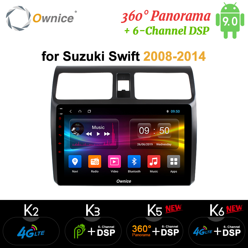 Ownice k3 k5 k6 RAM 4GB <font><b>Android</b></font> 9.0 for <font><b>SUZUKI</b></font> <font><b>SWIFT</b></font> <font><b>2008</b></font> - 2014 Car DVD Player Navigation GPS Radio Head unit 4G LTE DSP SPDIF image