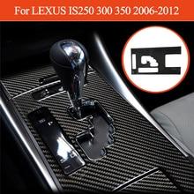 For LEXUS IS250 300 350 2006 2012 Gear Shift Box Panel Decoration Stickers Carbon Fiber Interior Car Accessories