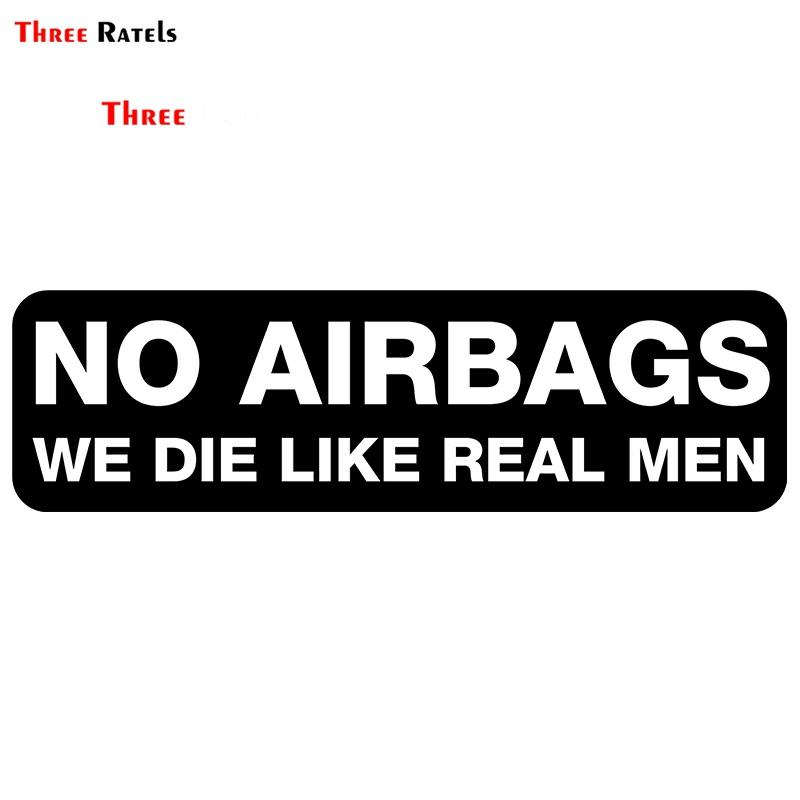 Three Ratels TRL670# 15x4cm Car Stickers NO AIRBAGS WE DIE LIKE REAL MEN  Colorful Funny Car Stickers And Decals  Styling