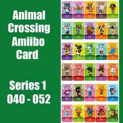 Serie 1 #40-52 Animal Crossing Kaarten Amiibo Kaart Werken Voor Ns Games Switch Serie 1 Dropshipping Ondersteuning aangepaste Kaart