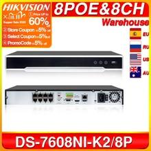 Hikvision 원래 NVR DS 7608NI K2/8P 8CH POE NVR 8MP 4K 기록 2 SATA POE 카메라 보안 네트워크 비디오 레코더