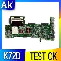 K72D ASUS K72DR X72D X72DY A72D K72DY K72D 노트북 마더 보드 100% 테스트