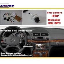 Car Rear View Camera For Mercedes Benz E Class W211 2002 2009 AUTO Reverse Parking AUTO CAM Original Screen Accessories