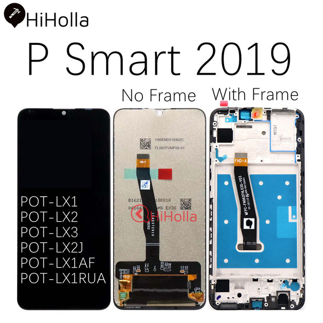 HiHolla Display For Huawei P Smart 2019 LCD Display Touch Screen Digitizer P Smart 2019 LCD With Frame Replace POT LX1 L21 LX3
