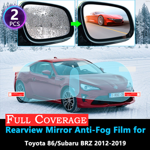 Full Cover Protective Anti-Fog Film for Toyota 86 GT86 FT86 Scion FR-S Subaru BRZ 2012~2019 Rearview Mirror Rainproof films 2018(China)