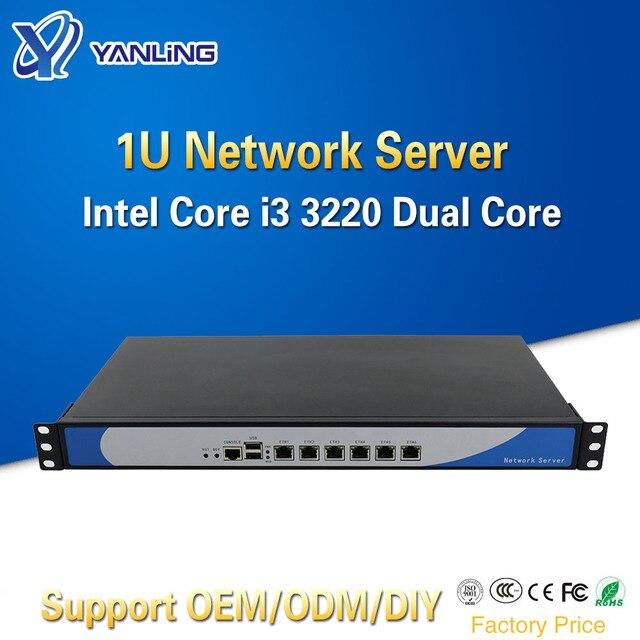 Yanling 1U serwer sieciowy Firewall urządzenia z Intel i3 3220 dwurdzeniowy 6 Lan Pfsense miękkie Router obsługuje 2 GBE port optyczny