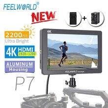 FEELWORLD P7 7 นิ้ว IPS 2200nit Ultra Bright Field Monitor HDMI 4K กล้อง DSLR อลูมิเนียมที่อยู่อาศัยแบตเตอรี่เอาต์พุต DC