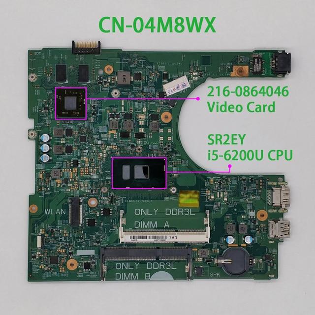 4M8WX 04M8WX CN 04M8WX для Dell Inspiron 14 3459/3559 14236 1 PWB:CPWW0 w i5 6200U Материнская Плата ЦП системная плата протестирована