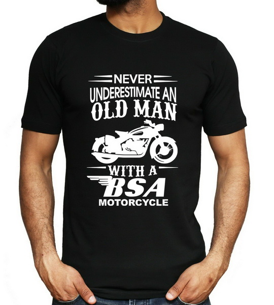 <font><b>Bsa</b></font> Motorcycles T <font><b>Shirt</b></font> Never Underestimate Old Man Bike Father Mens Gift Top Adults Casual Tee <font><b>Shirt</b></font> image