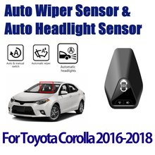 For Toyota Corolla 2014~2018 Car Automatic Rain Wiper Sensors & Headlight Sensor Smart Auto Driving Assistant System
