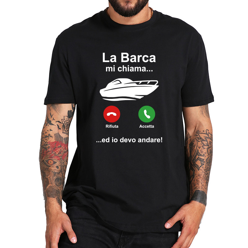The Boat Calls Me And I have To Go T Shirt Yacht Enthusiast Gift Idea For Sea Boat Motorboat EU Size Clothing
