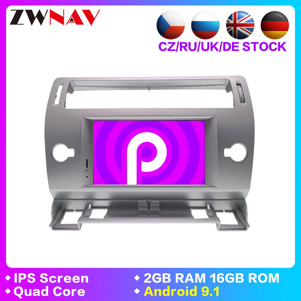 Android 9.1 Car DVD Player GPS Glonass Navi for Citroen C4 C-Triomphe C-Quatre 2005 2006 2007 2008 2009 Radio Audio Stereo