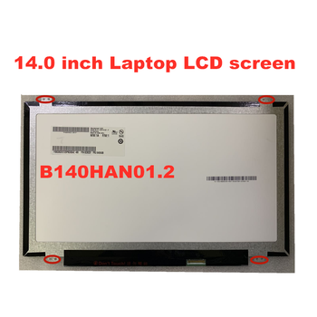 B140HAN01.1 B140HAN01.2 B140HAN01.3 B140HAN01.4 LP140WF1 SPB1 1920*100 30pin Para Lenovo Y40 E440 T450 T440P T440S LCD