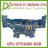 KEFU G701VI Motherboard For Asus ROG G701 G701V G701VI Laptop Motherboard Test OK I7-6700HQ CPU GTX1080\/8GB Motherboard Test