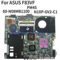 KoCoQin Laptop motherboard For ASUS F83VF 60-N08MB1100 PM45 N10P-GV2-C1 Mainboard