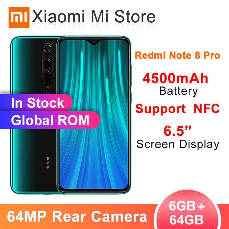 Global ROM Xiaomi Redmi Note 8 Pro 6GB RAM 64GB ROM 64MP Quad Cameras MTK Helio G90T Smartphone 4500mAh 18W QC 3.0 UFS 2.1 NFC
