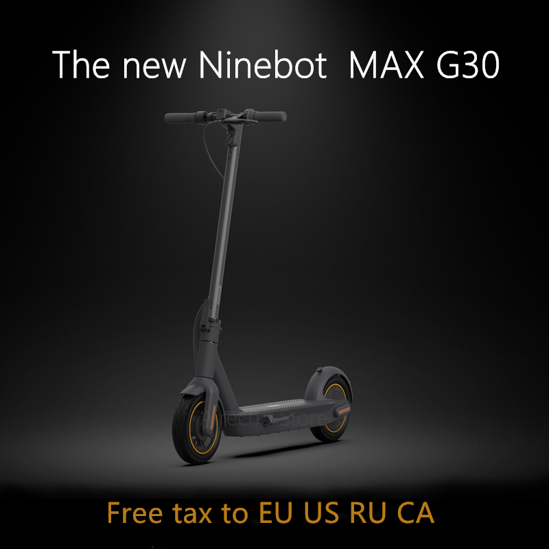 2019 Original Ninebot MAX G30 KickScooter 10inch foldable 65km Max Mileage Smart Electric Scooter Dual Brake Skateboard With APP