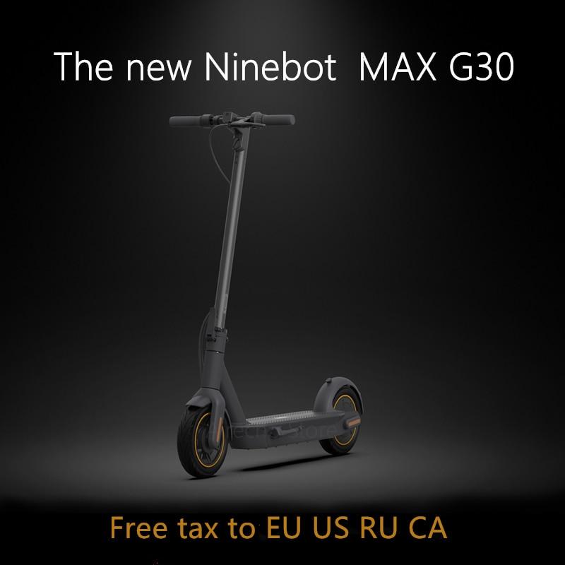 2019 ഒറിജിനൽ നൈൻബോട്ട് MAX G30 കിക്ക്സ്കൂട്ടർ 10inch മടക്കാവുന്ന 65km മാക്സ് മൈലേജ് സ്മാർട്ട് ഇലക്ട്രിക് സ്കൂട്ടർ ഡ്യുവൽ ബ്രേക്ക് സ്കേറ്റ്ബോർഡ് APP