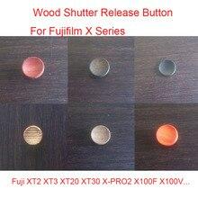 الخشب الخشب مصراع الإصدار زر ل فوجي فيلم XT2 XT3 XT20 XT30 X PRO2 X100F X100V سلسلة فوجي فيلم كاميرا