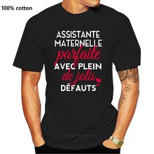 Men T Shirt Assistante Maternelle Parfaite Avec Plein De Jolis Defauts Women t-shirt