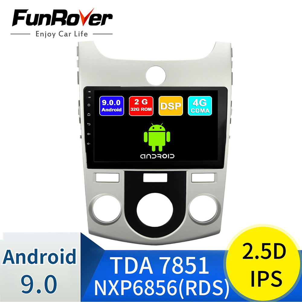 FUNROVER android 9,0 2.5D + ips автомобильный Радио мультимедийный плеер для KIA Forte Cerato 2008 2012 dvd gps навигация Авторадио DSP CDMA