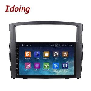 Image 4 - Idoing Android 9.0 4G + 64G Octa Core 2 DIN Cho MITSUBISHI PAJERO V97 2006 2014 Xe Ô Tô đa Phương Tiện Phát Thanh Cầu Thủ HDP GPS + GLONASS Không DVD