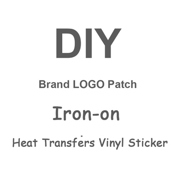Fashion LOGO Brand Patches For Clothing Iron-on Transfers For Clothes Heat Transfer Vinyl Sticker A-level Thermal Transfer Press diy custom brand logo patches for clothes iron on transfers for t shirt heat transfer vinyl sticker thermal transfers applique