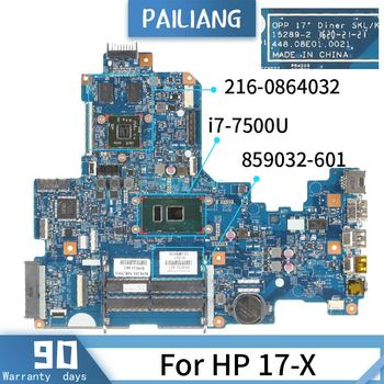 PAILIANG Laptop motherboard For HP 17-X Mainboard 15289-2 859032-601 Core SR2ZV 216-0864032 TESTED DDR3
