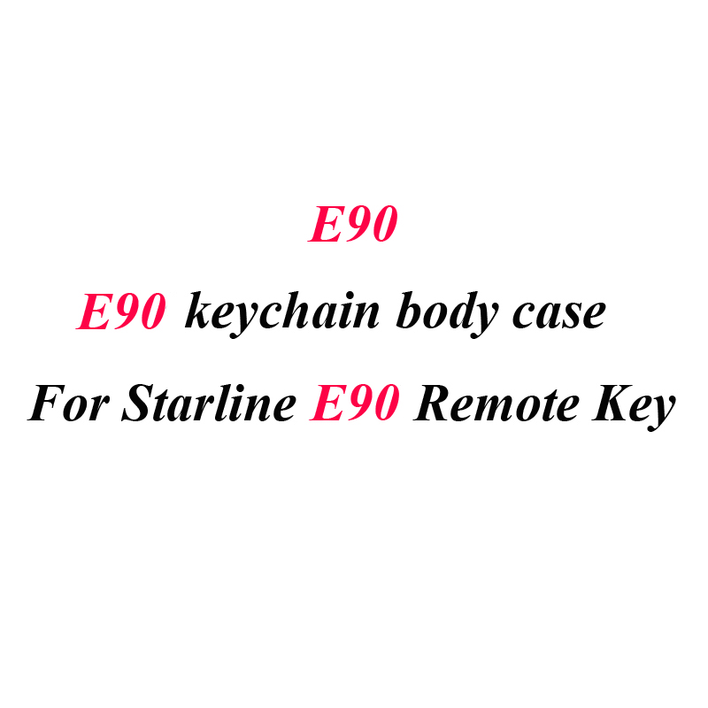 E90 Case Keychain Body Cover For Starline E90 E91 E61 E60 Two Way Car Alarm System LCD Remote Control Keychain Fob