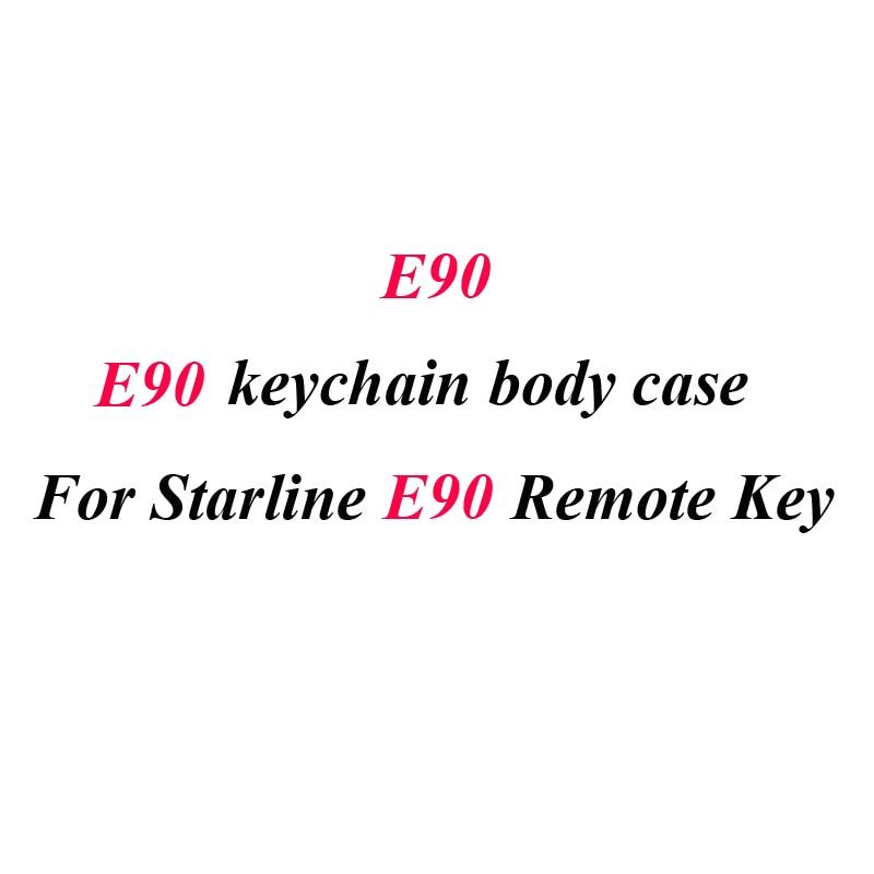 E90 Case Keychain Body Cover For Starline E90 E91 E61 E60 Two Way Car Alarm System LCD Remote Control Keychain Fob